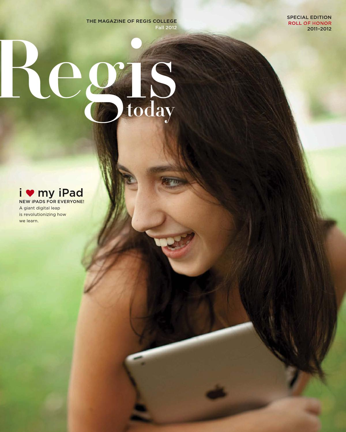 Regis Today Fall 2012 by Regis College - issuu