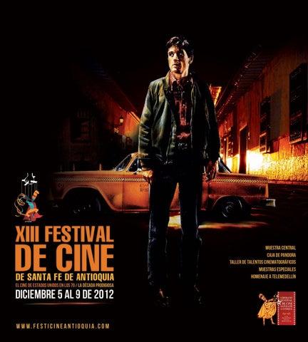 Catalogo Xiii Festival De Cine De Santa Fe De Antioquia By Festicine