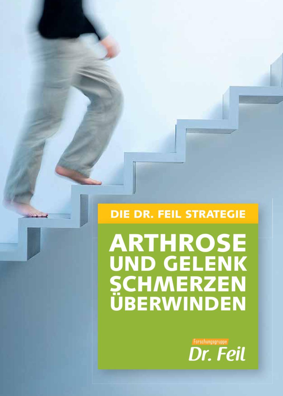 DIE DR. FEIL STRATEGIE - Arthrose und Gelenkschmerzen