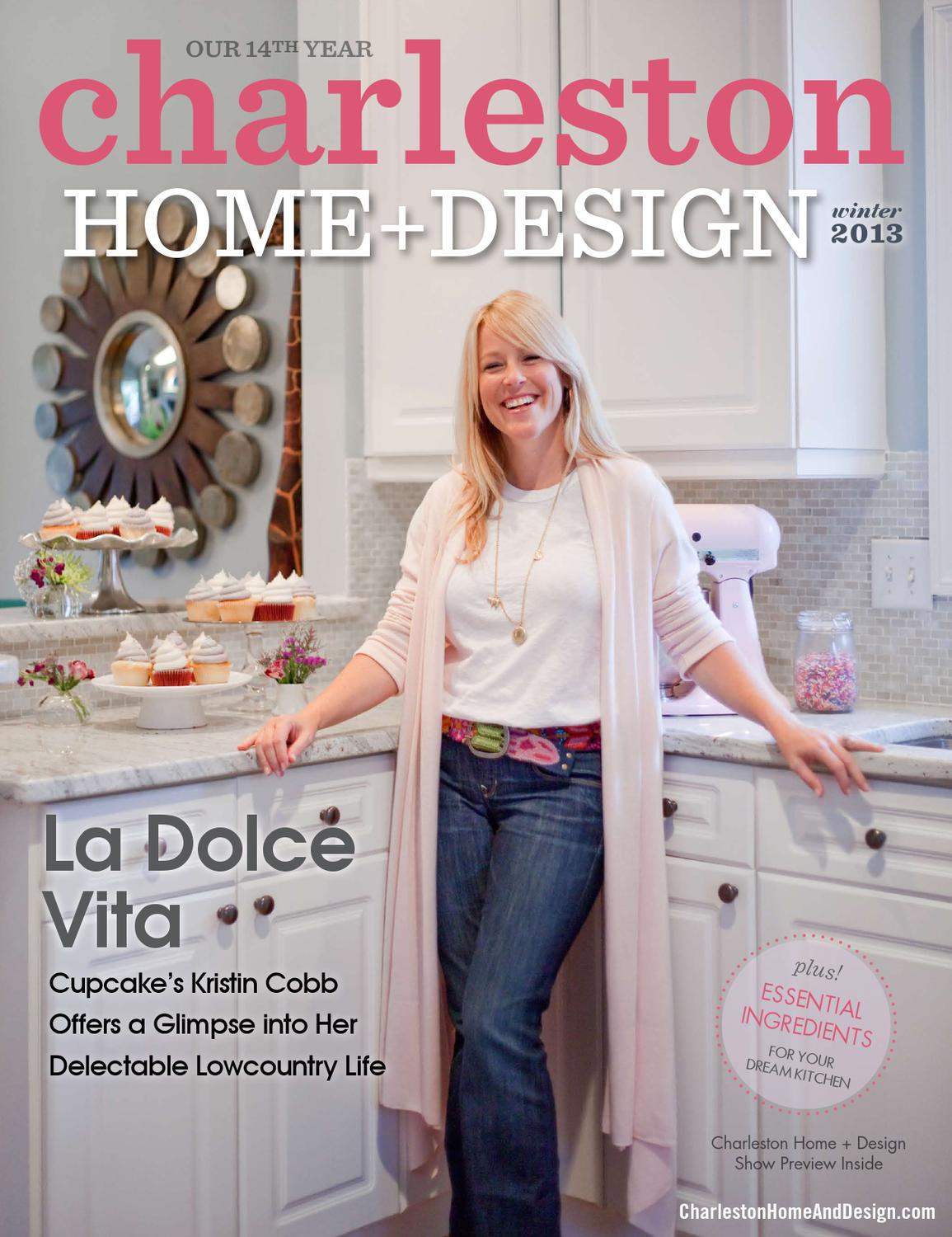 Nice Charleston Home Design Magazine #2: Charleston Home + Design Magazine    Winter 2013