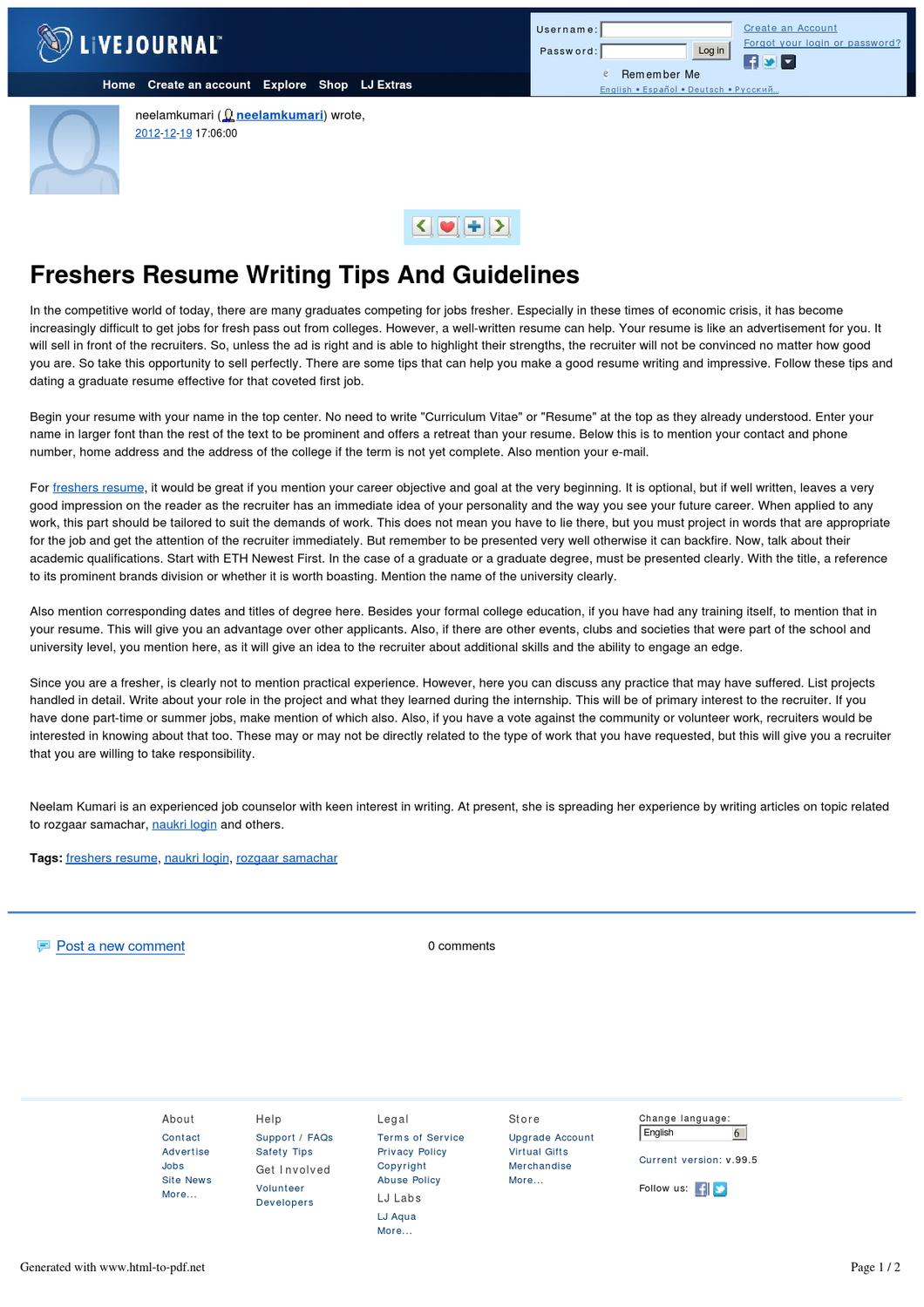 resume writing tips for freshers This information is great for students who have never written a resume before   the accomplishment-based statements worksheet for tips on how to write this.