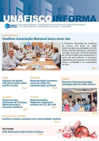 Informativo da UNAFISCO — Associação Nacional dos Auditores Fiscais da  Receita Federal do Brasil nº 49 - Dezembro de 2012 -  www.unafiscoassociacao.org.br ... e4e97b94ccde4