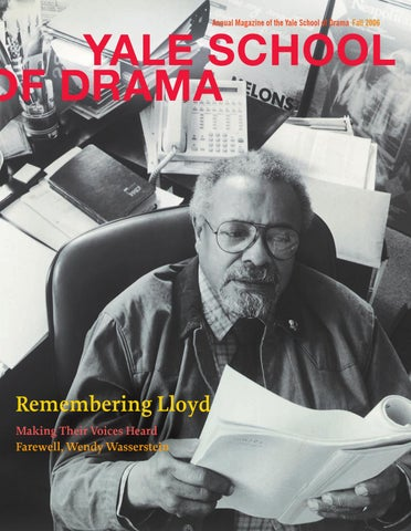 Ysd Annual Magazine 2006 By Yale Repertory Theatre Issuu