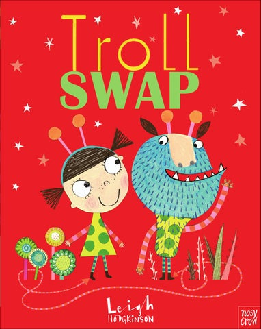 Troll Swap - preview by Nosy Crow - issuu