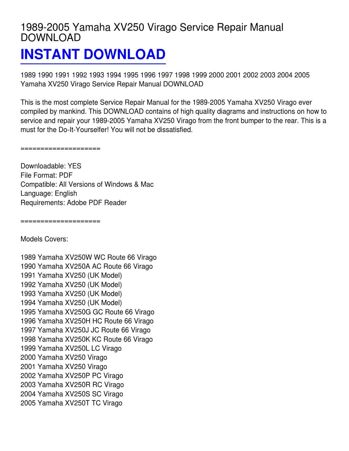 1989-2005 Yamaha XV250 Virago Service Repair Manual DOWNLOAD by Edgardo  Pendley - issuu