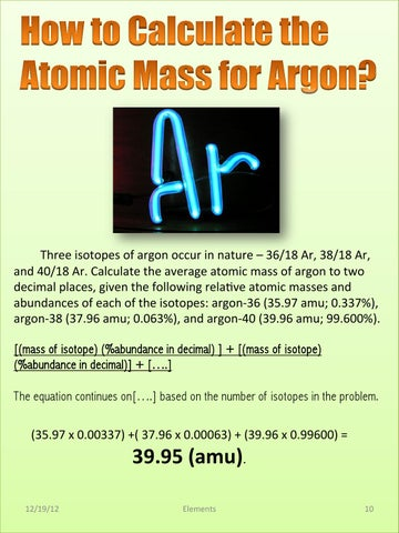 Periodic table pbl by alice an issuu three isotopes of argon occur in nature 3618 ar 3818 ar and 4018 ar calculate the average atomic mass of argon to two decimal places urtaz Choice Image