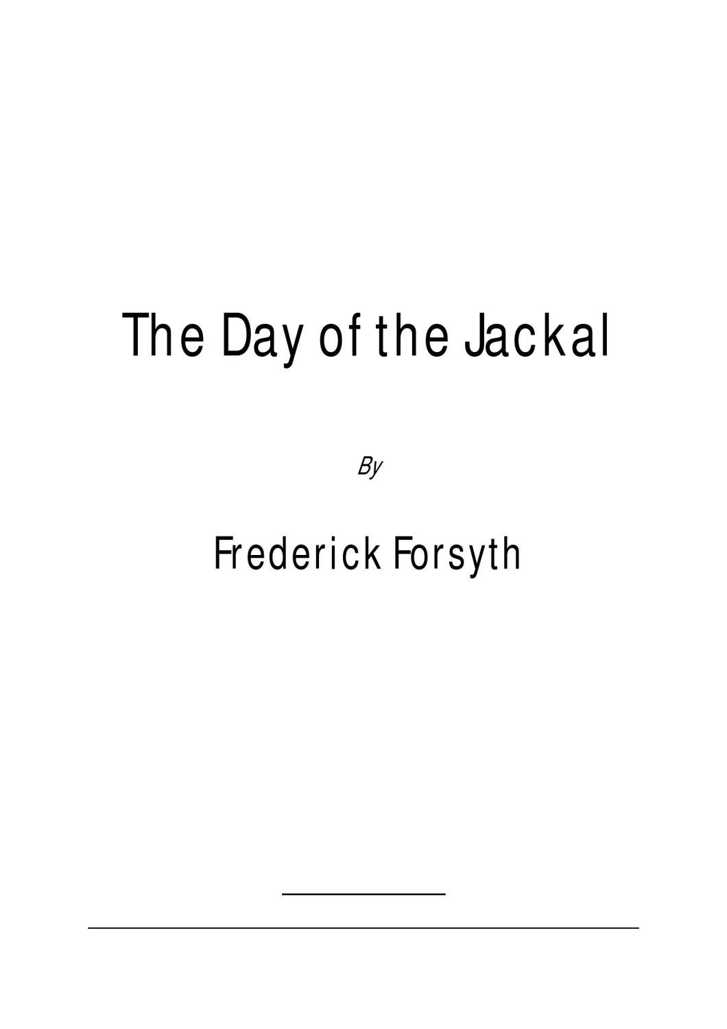 Frederick Forsyth The Day Of The Jackal By Aaron David Issuu