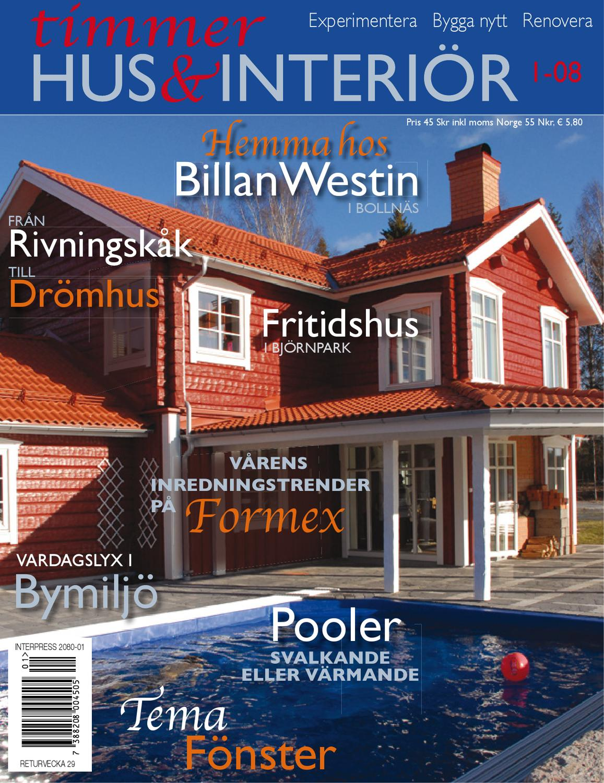 Timmerhus & interiör 1-08 by Timmerhus & interior - issuu