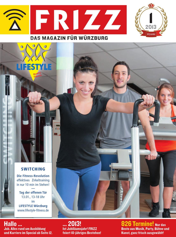 FRIZZ Würzburg 01/13 by FRIZZ Das Magazin Würzburg - issuu
