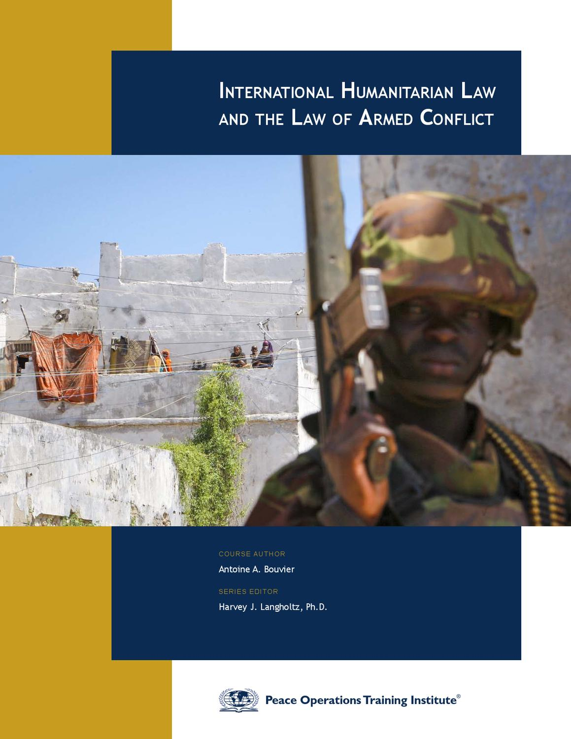 international humanitarian law International humanitarian law: a comprehensive introduction is an introductory handbook that aims to promote and strengthen knowledge of international humanitarian law (ihl) among academics, weapon-bearers, humanitarian.