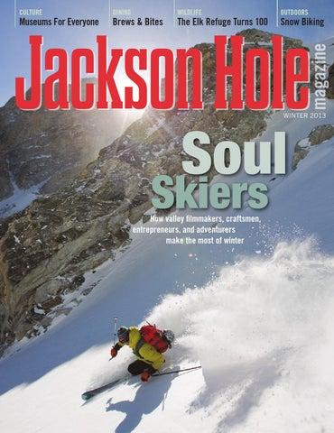 15882358cf Jackson Hole magazine by Teton Media Works