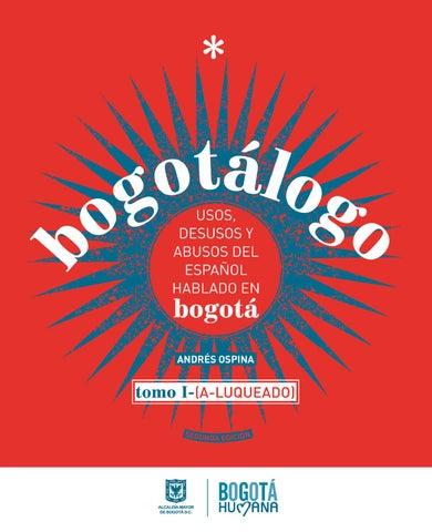 Bogotálogo Usos Desusos Y Abusos Del Español Hablado En