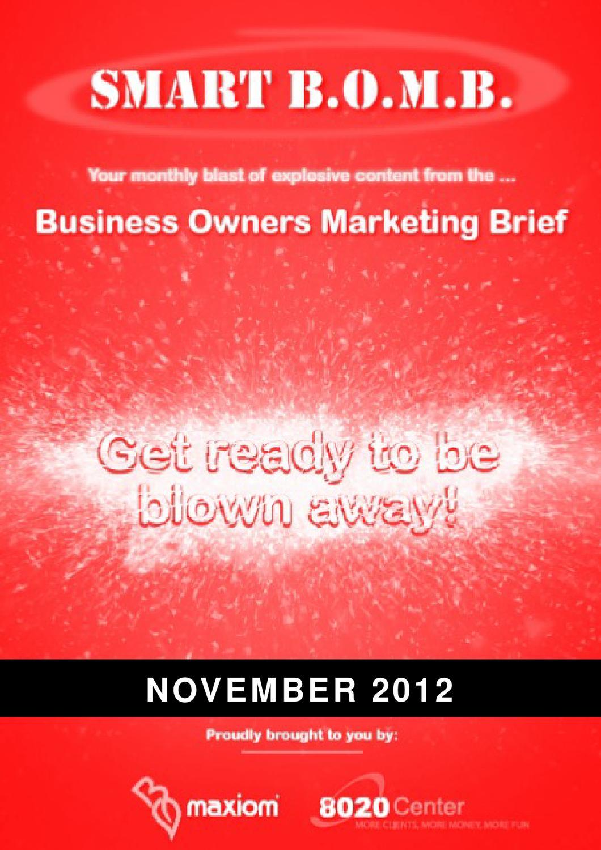 The Smart Bomb November 2012 by Maxiom Group - issuu