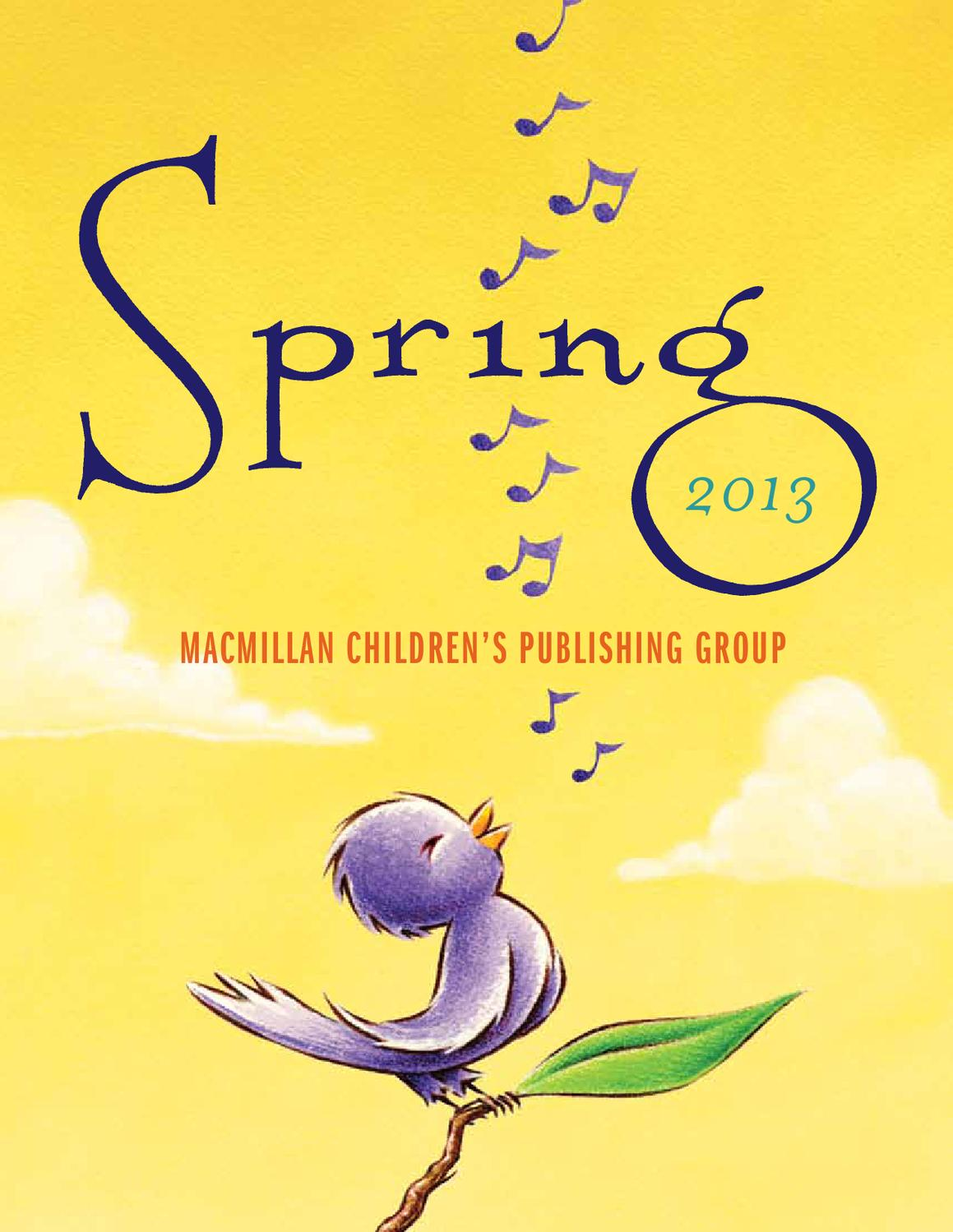 MacKids Catalog Spring 2013 by Macmillan Children's Publishing Group - issuu