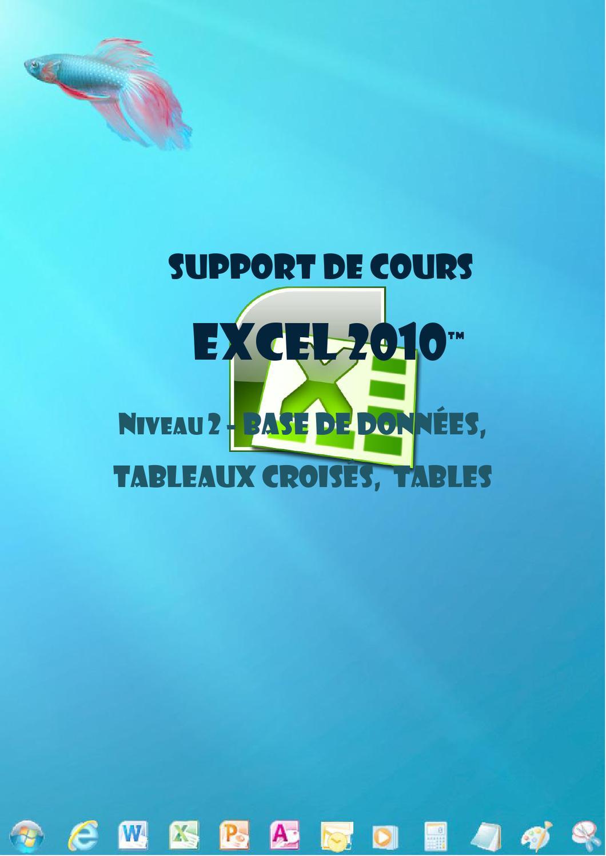 Excel 2010 Base De Donnees Tableaux Croises Si By Joel Green Issuu