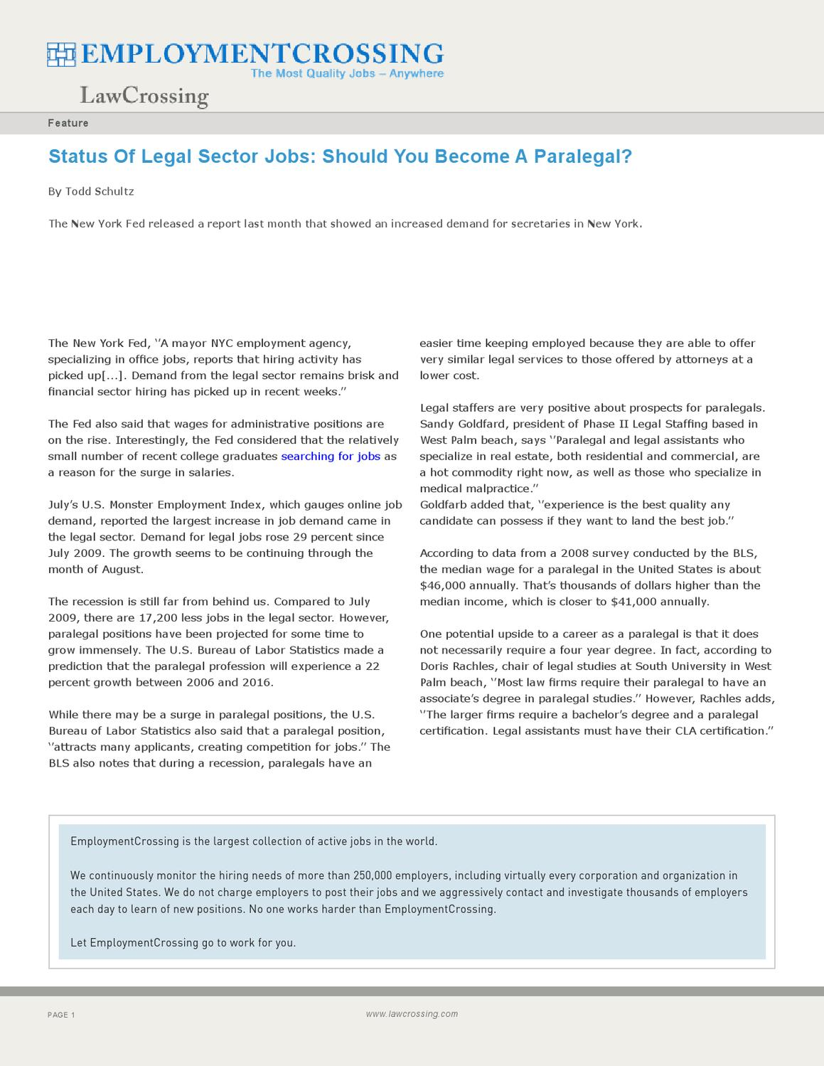 Status Of Legal Sector Jobs Should You Become A Paralegal By Roger