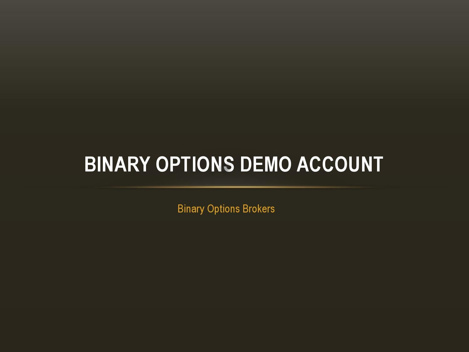 Binary options live demo