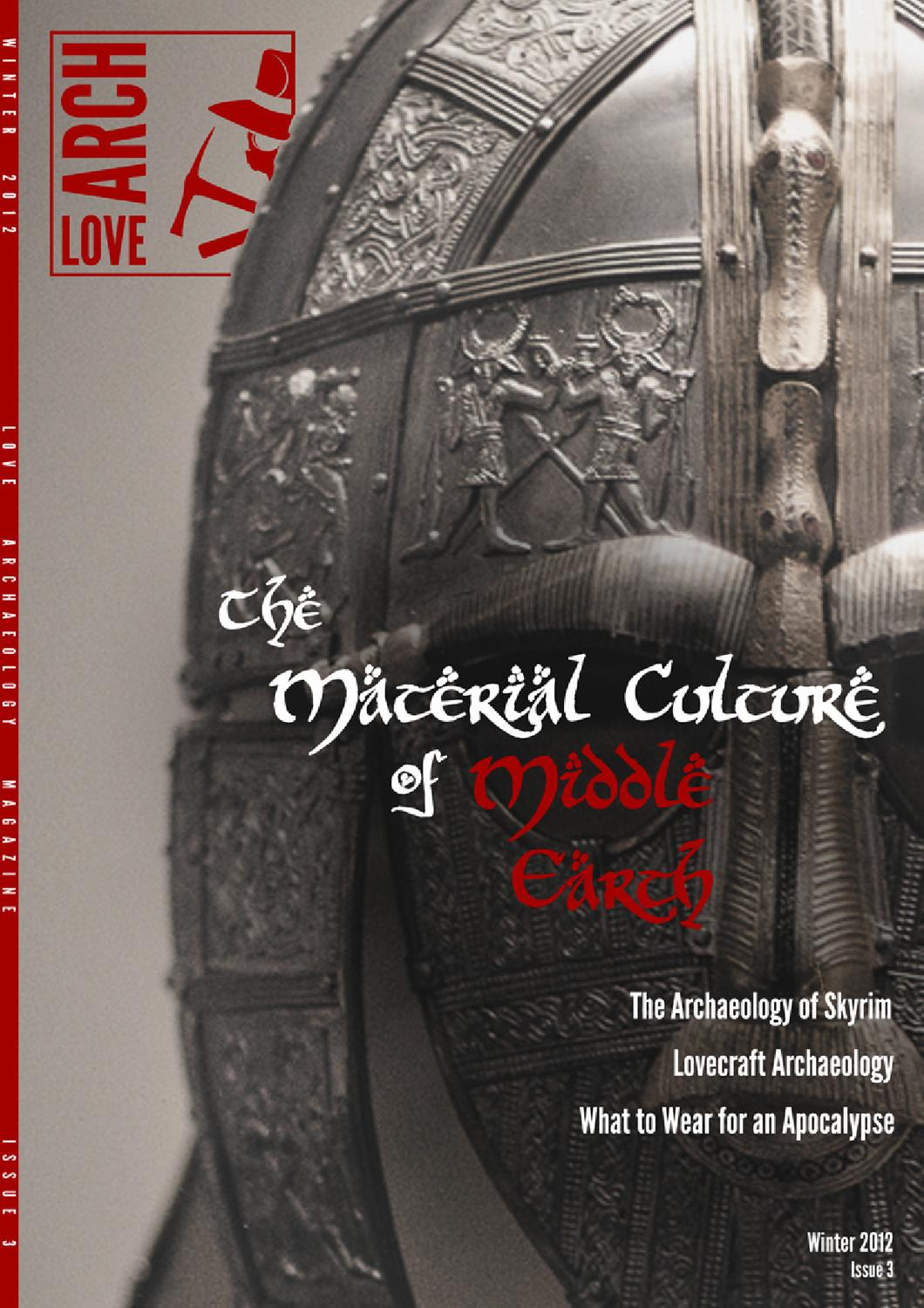 Love Archaeology Magazine, Issue 3, Winter 2012 by Love