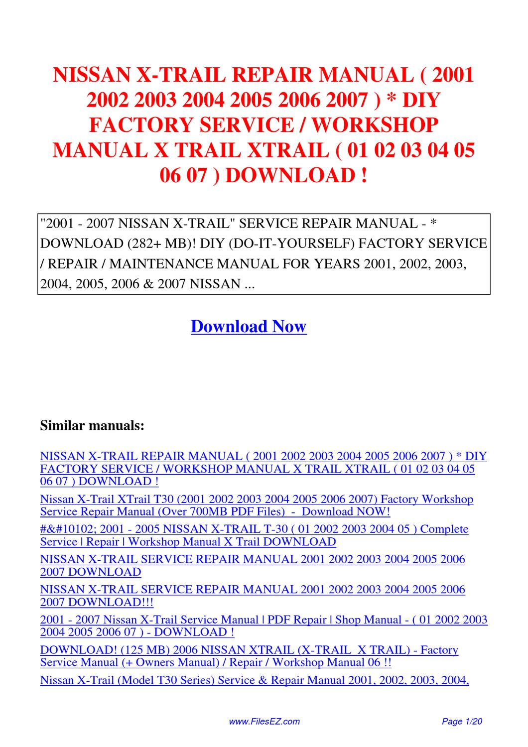 NISSAN_X-TRAIL_REPAIR_MANUAL_2001_2002_2003_2004_2005_2006_2007_DIY_FACTORY_SERVICE_WORKSHOP  by Jingle Wong - issuu