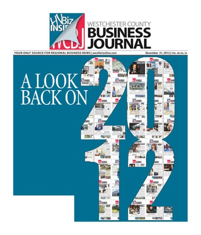 138f6a16 Westchester County Business Journal -123112 by Wag Magazine - issuu