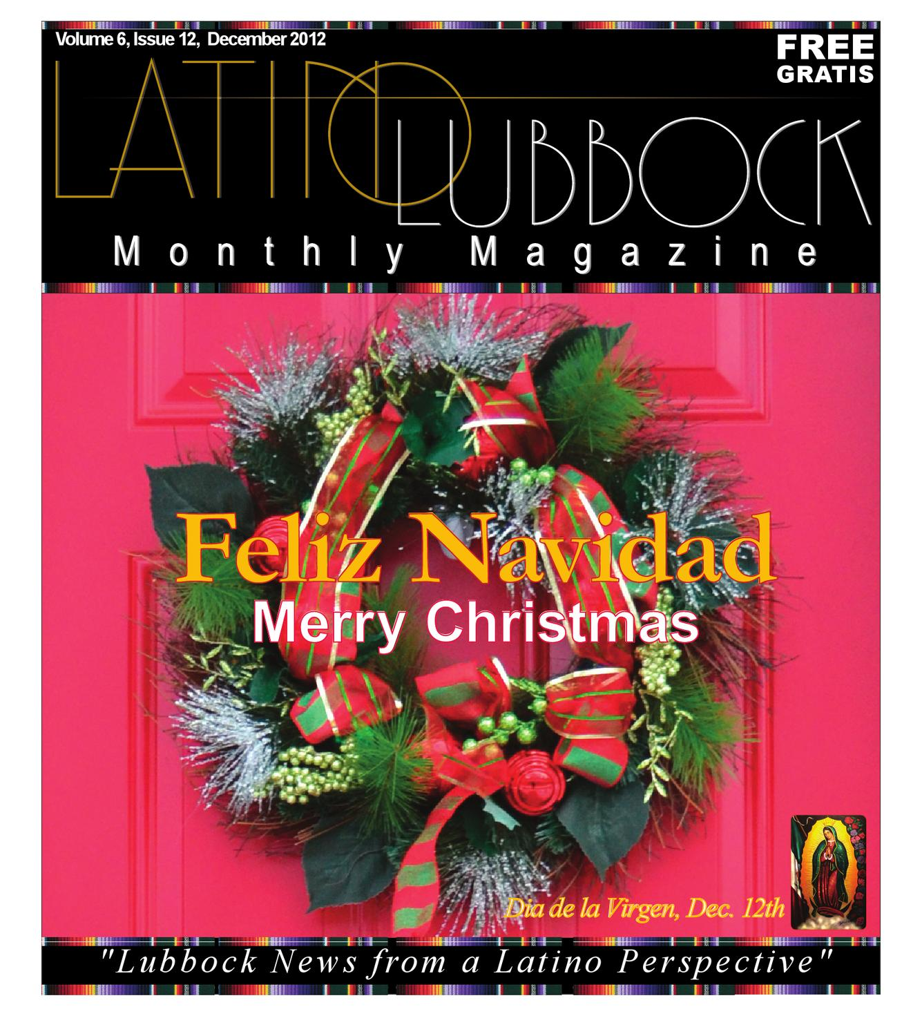 December Latino Lubbock Vol 6 Issue 12 By Christy Martinez Garcia  # Rufino Muebles San Telmo