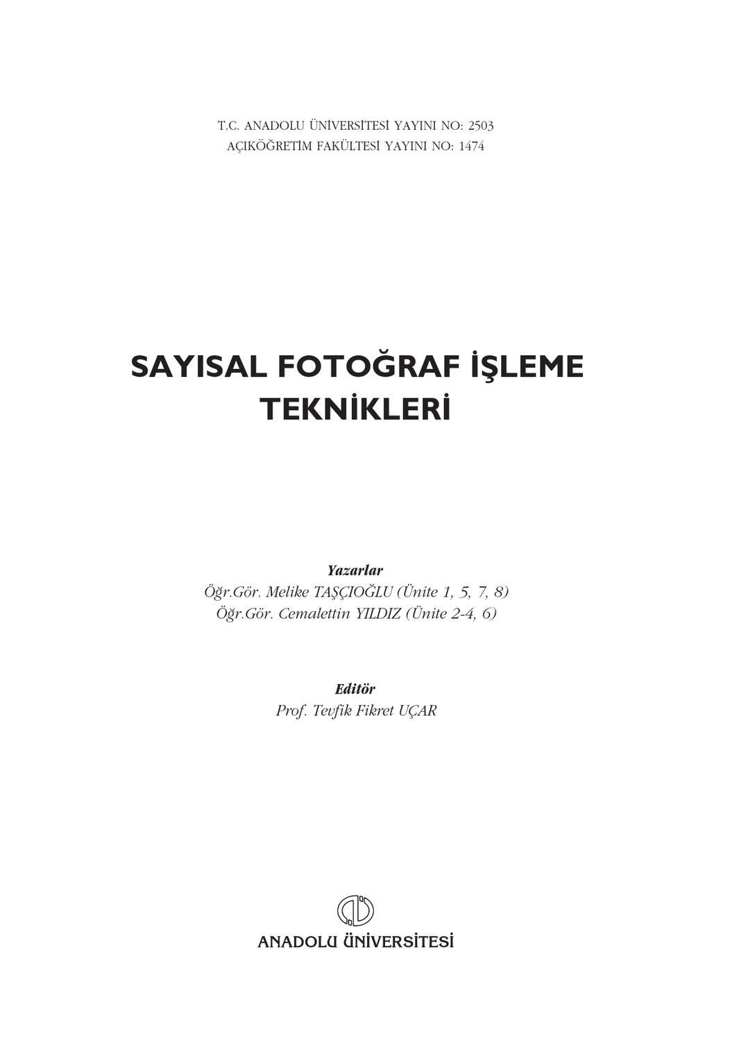 Fot201u Sayisal Fotograf Isleme Teknikleri By Fikret Uçar Issuu