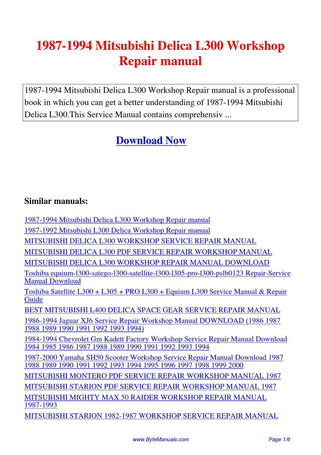 1987-1994_Mitsubishi_Delica_L300_Workshop_Repair_manual by Kai Lan - issuu