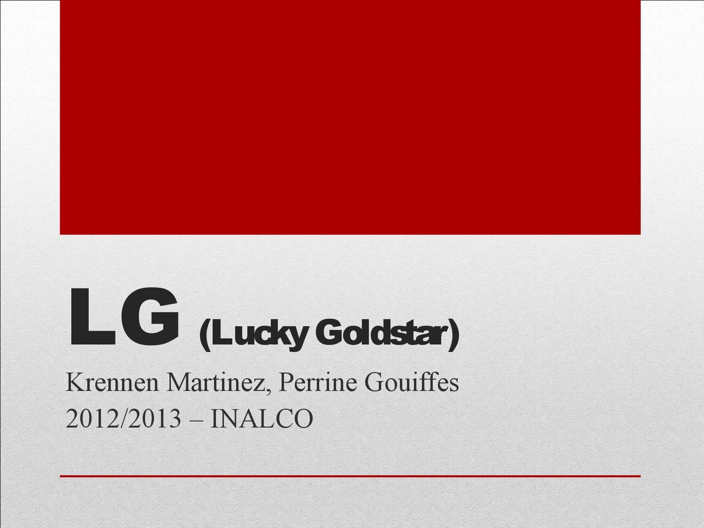 LG (Lucky Goldstar) et sa communication globale  by Peter Stockinger