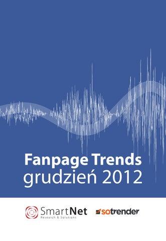 99e7be96 Fanpage Trends Polska Grudzień 2012 by Sotrender - issuu