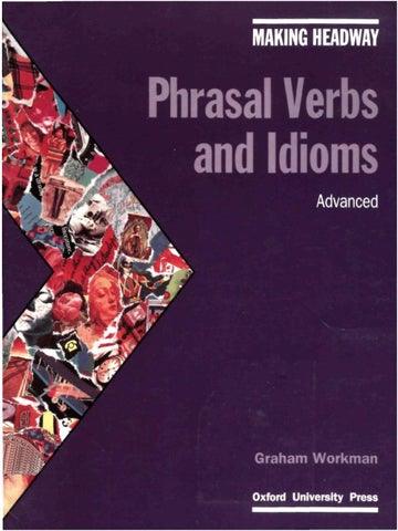 Making Headway Phrasal Verbs and Idioms Advanced Cassette