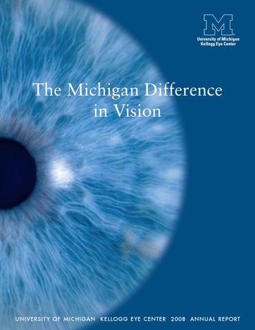 2008 Annual Report - U-M Kellogg Eye Center by U-M Kellogg