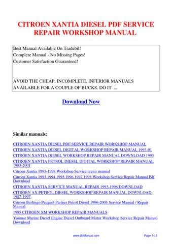 CITROEN_XANTIA_DIESEL_SERVICE_REPAIR_WORKSHOP_MANUAL by Lisa