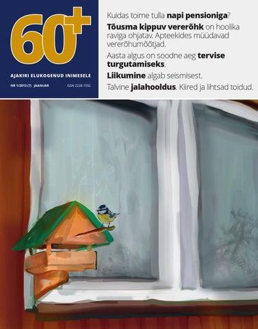 d039dd8a7fd Ajakiri 60+ nr 1/2013 by AS Eesti Meedia - issuu