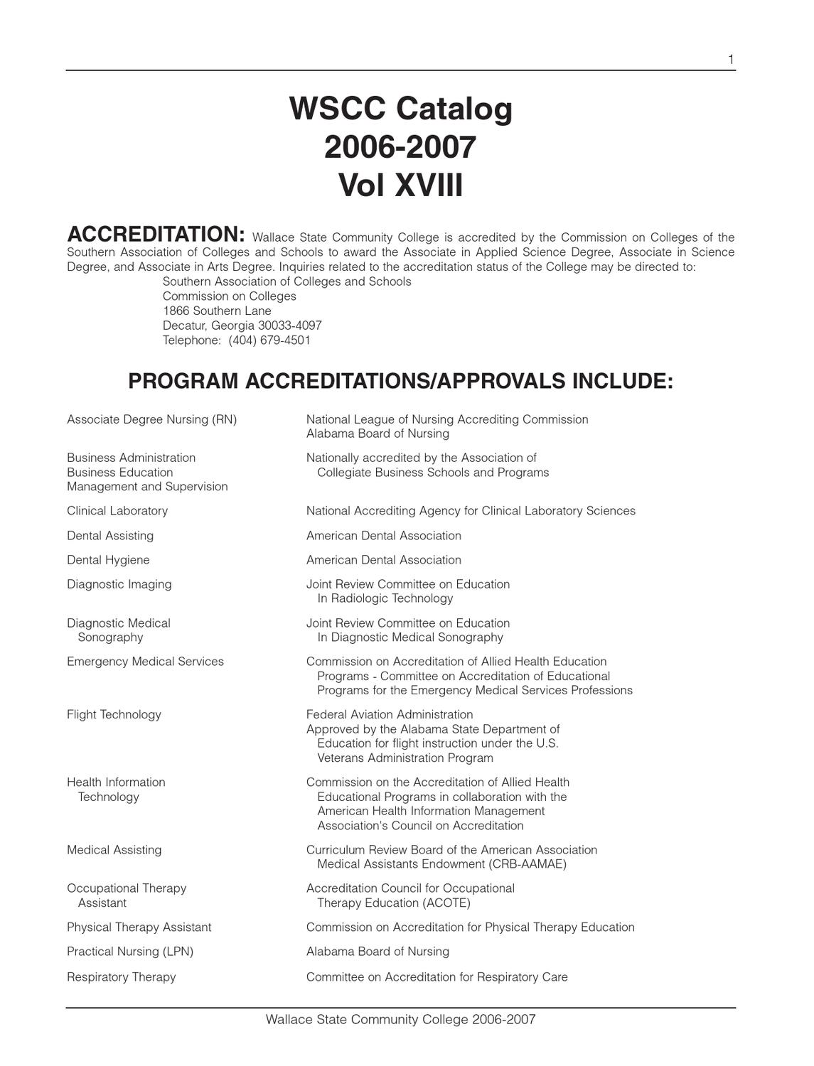 Workbooks workbook to accompany medical assisting answers : Wallace State Catalog 2006-2007 by Wallace State Community College ...