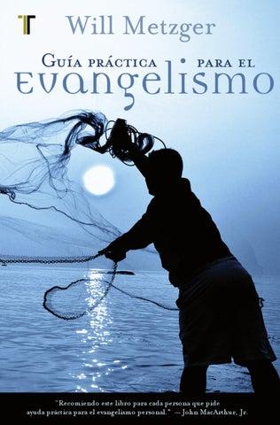 Guía Práctica Para El Evangelismo By Editorial Patmos Issuu