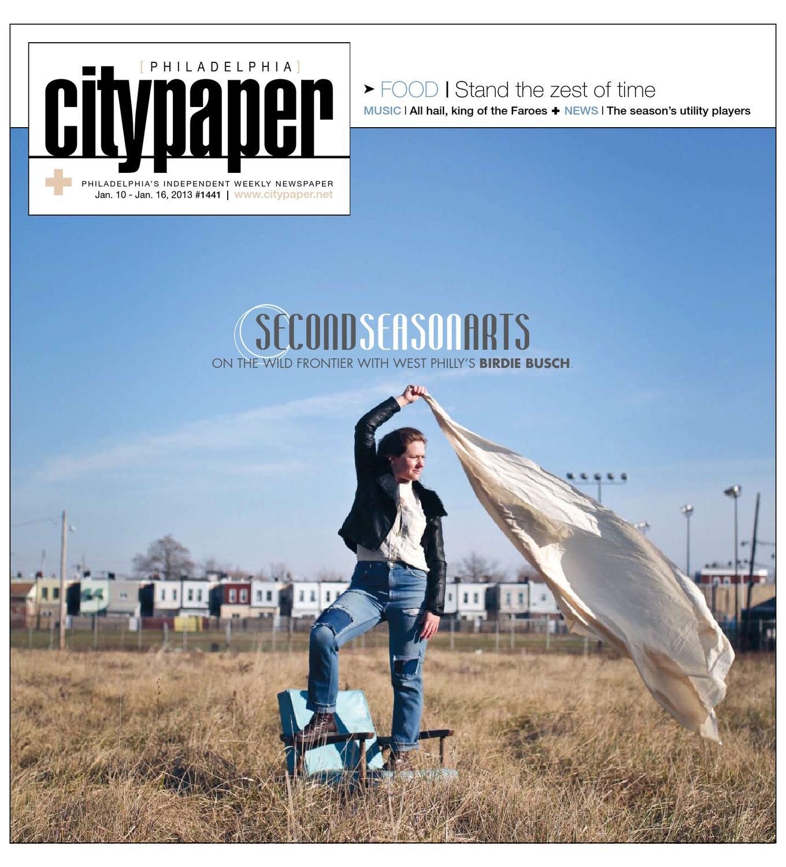 Philadelphia City Paper January 10th 2013 By Philadelphia City