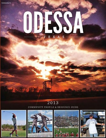 odessa chamber of commerce community profile resource guide 2013
