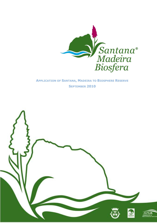 APPLICATION OF SANTANA, MADEIRA TO BIOSPHERE RESERVE by Santana Biosfera -  issuu