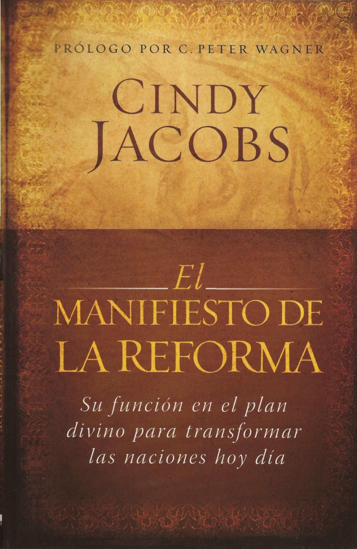 El Manifiesto de la Reforma. Cindy Jacobs by restitucion cross - issuu