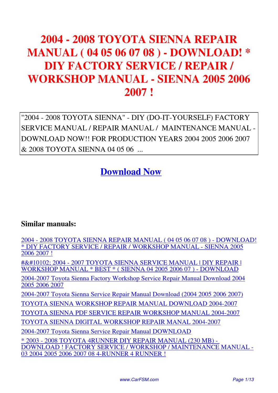 2004-2008_TOYOTA_SIENNA_REPAIR_MANUAL_04_05_06_07_08-DIY_FACTORY_SERVICE_REPAIR_WORKSHOP  by Hui Zhang - issuu