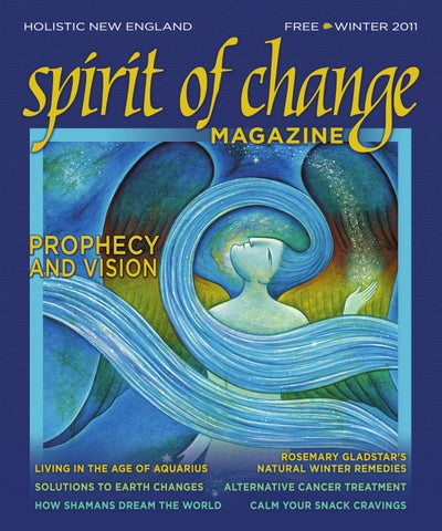 e88b5676 2011-winter-soc by Spirit of Change Magazine - issuu