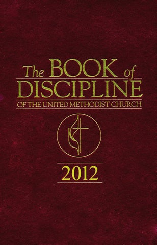 The Book Of Discipline Of The United Methodist Church 2013