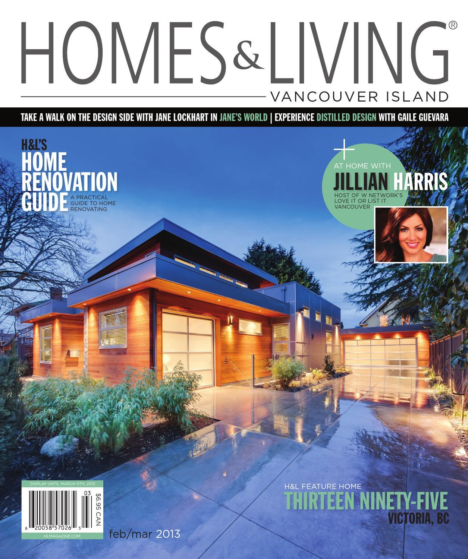 Homes Living Magazine Vancouver Island Feb Mar 2013 Teaser By Homes Living Magazine H L