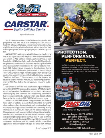By Loney Wilcoxson You All Know That We Love To Steer Business Companies With People Ride This Issue Company Is AB CARSTAR
