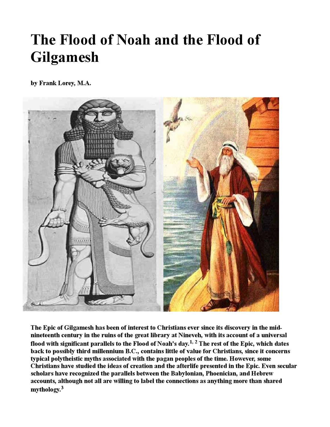 the flood of noah and gilgamesh essay This paper examines how, since its discovery in the mid-19th century, the epic of gilgamesh has been of interest to christians because of its account of a universal flood, which has significant parallels to the flood of noah's day.