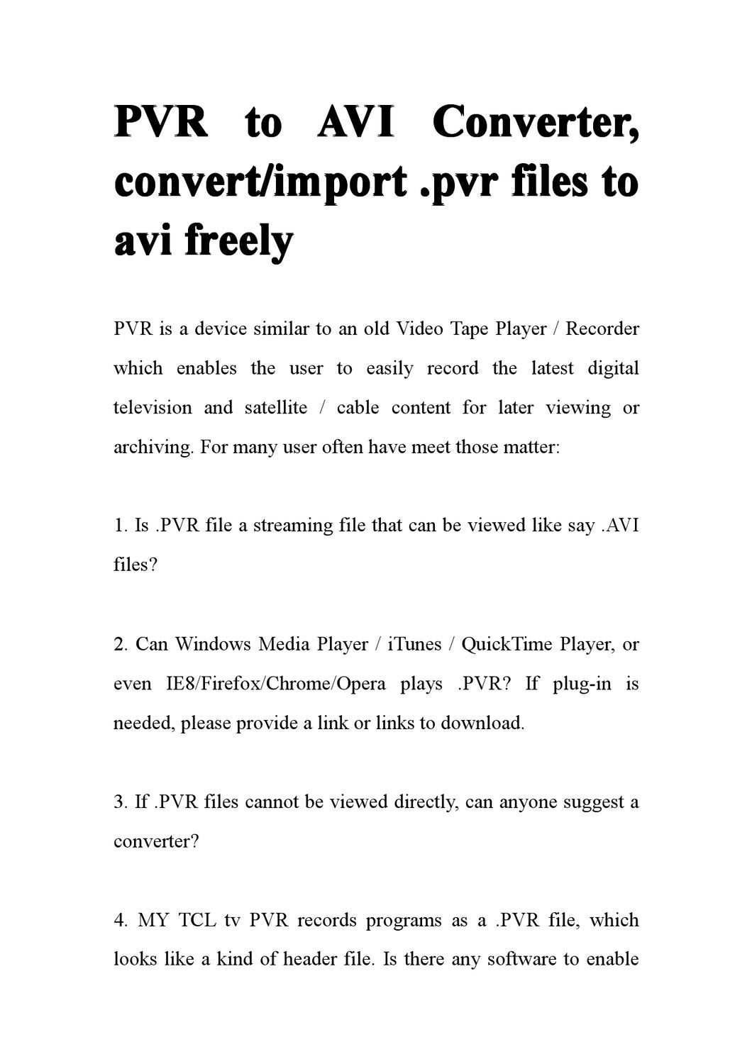 PVR to AVI Converter, convert/import  pvr files to avi