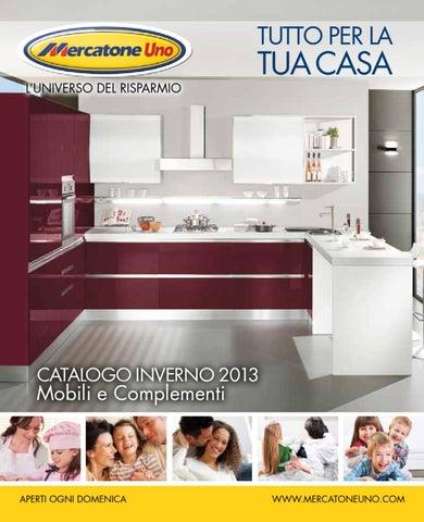 Mercatone uno volantino inverno 2013 by issuu - Cucina mercatone uno ...