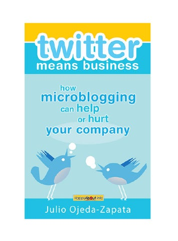 Twitter means business by julio ojeda zapata by evergreen magazine twitter means business how microblogging can help or hurt your company fandeluxe Gallery