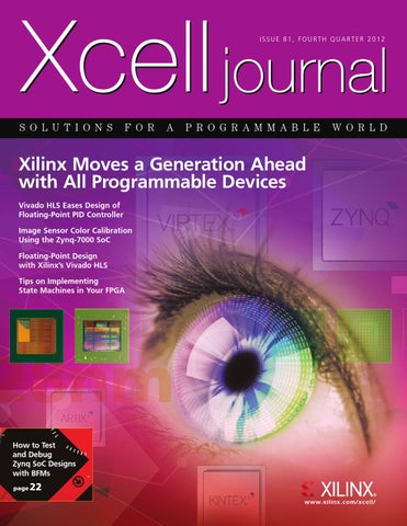 Xcell Journal issue 81 by Xilinx Xcell Publications - issuu