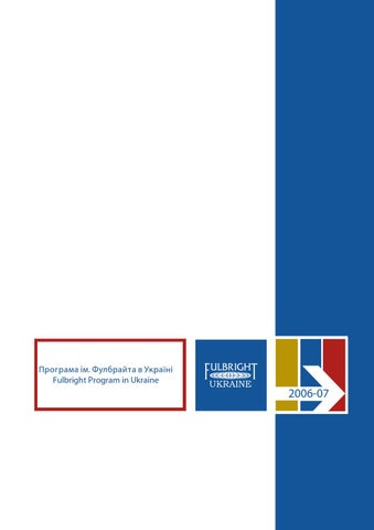 Fulbright Ukraine Yearbook 2006-2007 by The Fulbright Program in ... 6e057e3c33d1c
